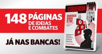 """Revista """"Esquerda"""" já nas bancas"""